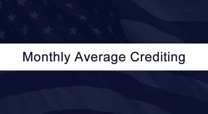 Monthly Average Crediting Method for Fixed Index Annuities
