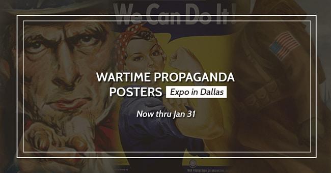 wartime-propaganda-posters-expo-dallas-650
